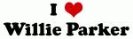I Love Willie Parker
