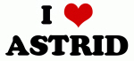 I Love ASTRID