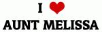 I Love AUNT MELISSA