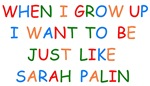 When I Grow Up Sarah Palin