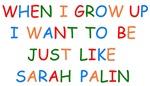 When I Grow Up Sarah Palin