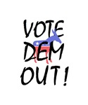 Vote DEM out !