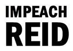 Impeach Reid!