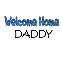 welcome Home Daddy (blue)