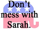 Don't Mess with Sarah - Red, White & Blue