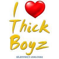 Thick Boyz