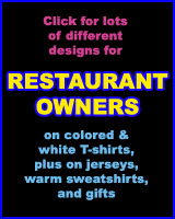 RESTAURANT OWNER T-SHIRTS