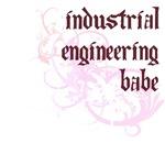 Industrial Engineering Babe