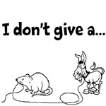 I Don't Give a Rat's...