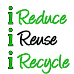 I Reduce Reuse & Recycle T-Shirts & Gifts