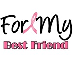 For My Best Friend Breast Cancer T-Shirts