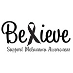 Believe T-Shirts & Gifts For Melanoma Awareness