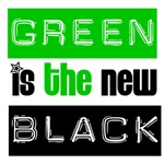 Green is The New Black Shirts & Gear