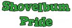 Shovelbum Pride
