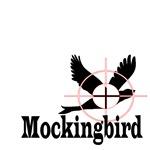 Mockingbird In Site!
