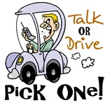 Talk or Drive Anti-Cell Phone T-shirts & Gear