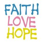 Faith Love Hope T-shirts, tshirt gifts