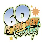 60 Is the New 40 Sixtieth Birthday T-Shirts & Gift