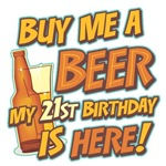 Buy Me A Beer 21st Birthday T-Shirts & Gifts
