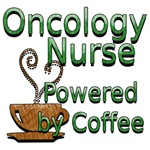 Oncology Nurse Powered by Coffee