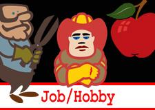 Jobs / Hobbies