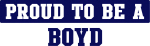 Proud to be Boyd