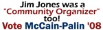 Jim Jones was a Community Organizer, too!