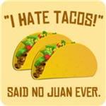 I Hate Tacos T shirts