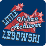Little Lebowski Urban Achiever