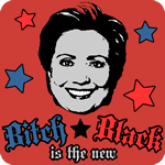 Bitch is the New T-Shirt