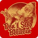 Don't Stop Believin' in Santa T-Shirt