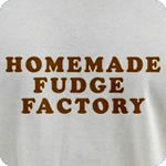 Homemade Fudge Factory