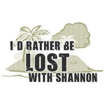 I'd Rather be Lost with Shannon""
