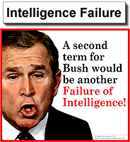 Bush = A Failure of Intelligence