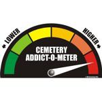 Cemetery Addict-O-Meter