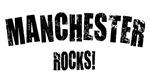 Manchester Rocks!