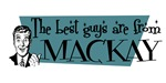 Best guys are from  Mackay