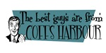 Best guys are from  Coffs Harbour