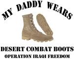 My Daddy wears desert combat boots OIF