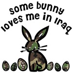 Some bunny loves me in Iraq - Camo