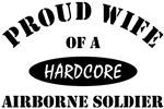 Proud Wife of a Hardcore Airborne Soldier