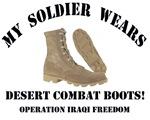 My Soldier Wears Desert Combat Boots - OIF