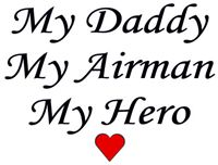 My Daddy My Airman My Hero