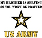 My Brother is serving so you won't be drafted