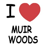 I heart muir woods