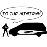 To the Minivan! T-Shirt