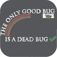 The only good bug