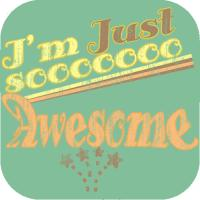 i'm just so awesome