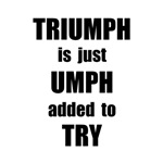 Try Triumph