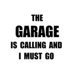 Garage Calling